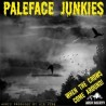 palefacejunkies_whenthecrows