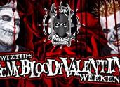 "Twiztid's ""Be My Bloody Valentine Weekend"" [Promo]"